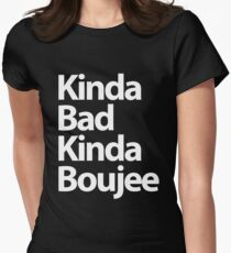 Kinda Boujee  Women's Fitted T-Shirt