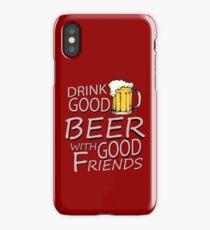 Drink good beer... iPhone Case/Skin