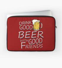 Drink good beer... Laptop Sleeve