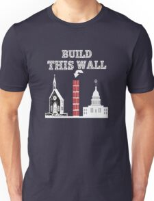 Build this Wall funny Trump shirt Unisex T-Shirt