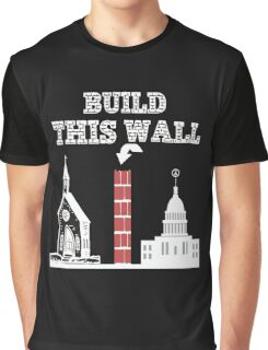 Build this Wall funny Trump shirt Graphic T-Shirt