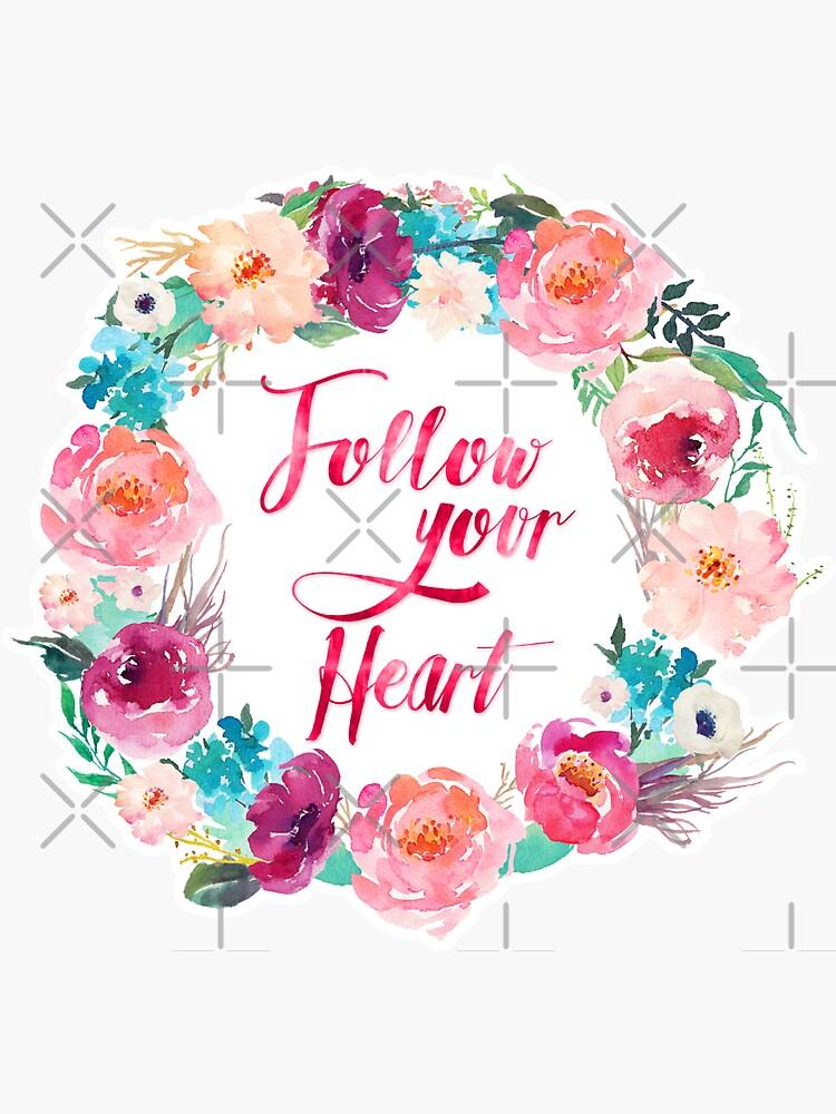 Folge deinem Herzen von BekkaCampbell
