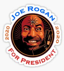 Joe Rogan For President Sticker