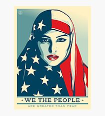 We the people are greater than fear Photographic Print