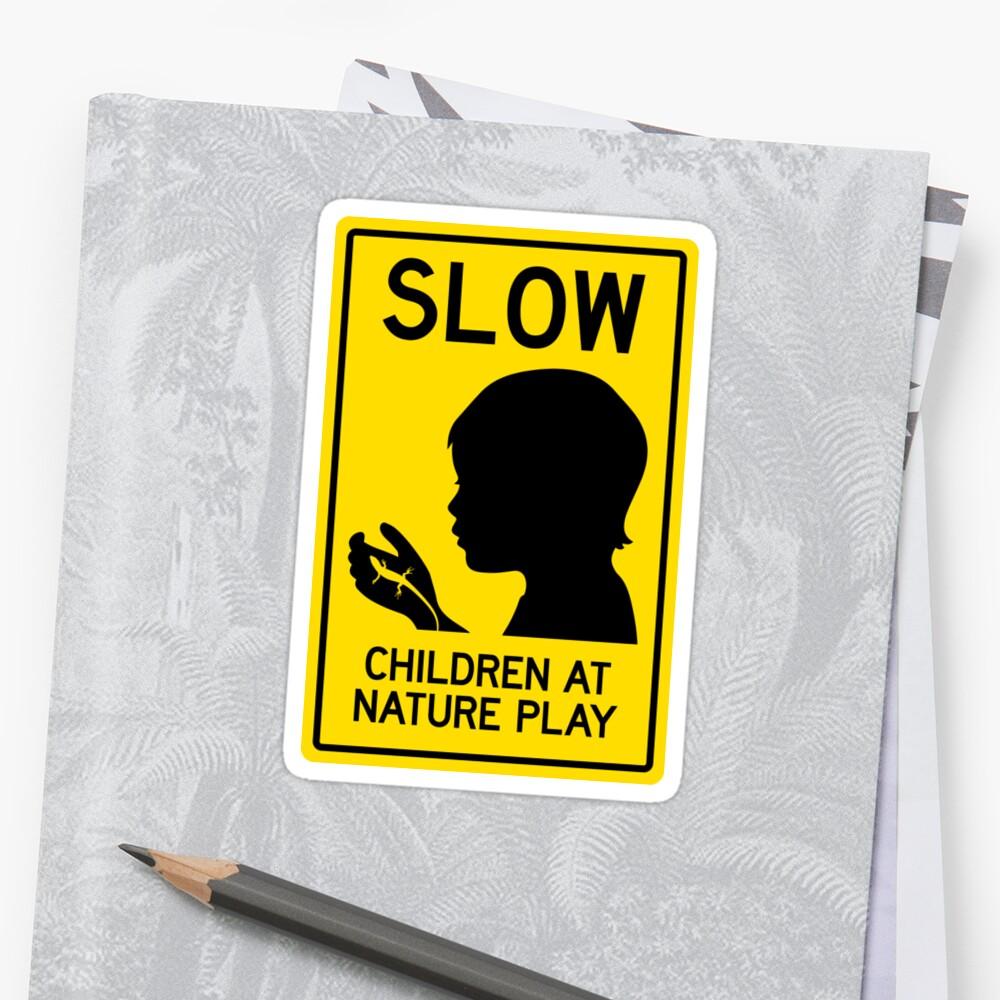Children at Nature Play  by natureplaysign