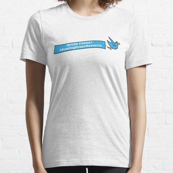 Never Forget #BowlingGreenMassacre Essential T-Shirt