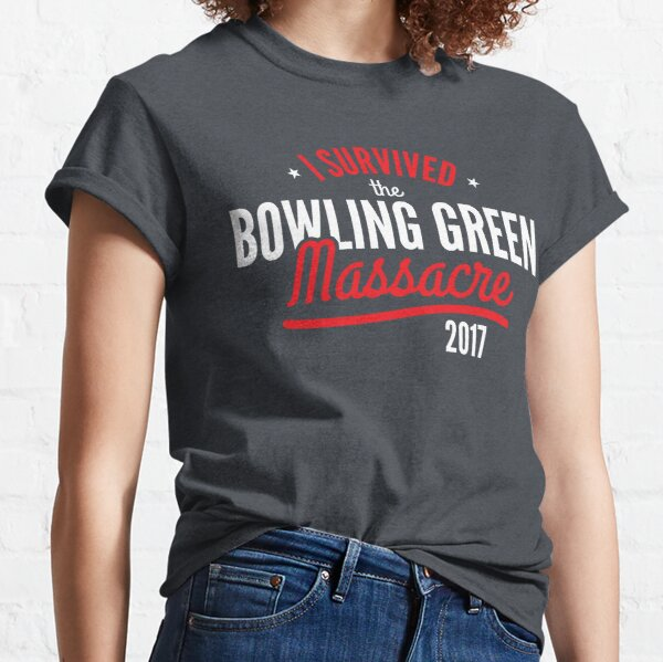 I survived the Bowling Green Massacre Funny Trump Classic T-Shirt
