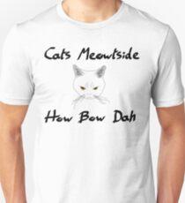 Cats Meowtside How Bow Dah T-Shirt