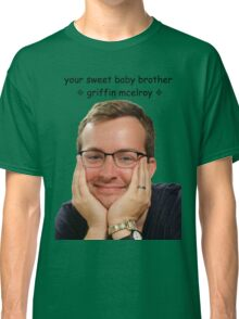 your sweet baby brother griffin mcelroy from polygon.com Classic T-Shirt