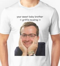 your sweet baby brother griffin mcelroy from polygon.com Unisex T-Shirt