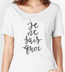 Je Ne Sais Quoi —Version 1 (White Background) Women's Relaxed Fit T-Shirt