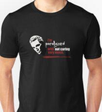 Paralyzed T-Shirt