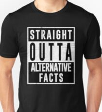 Straight Outta Alternative Facts T-Shirt