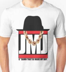 G**DAMN THAT DJ MADE MY DAY Unisex T-Shirt