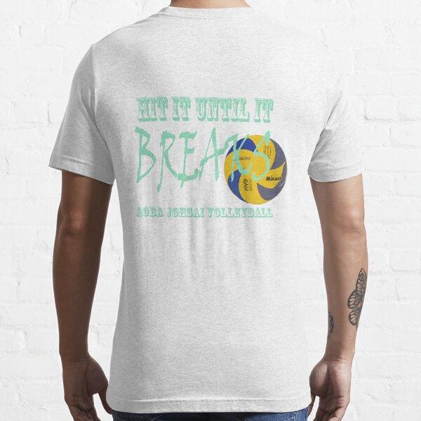 Hit it until it breaks Essential T-Shirt