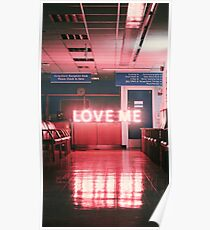 "The 1975 ""Love Me"" Poster"