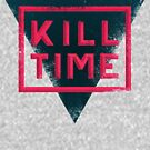 kill time distressed by Edward B.G.