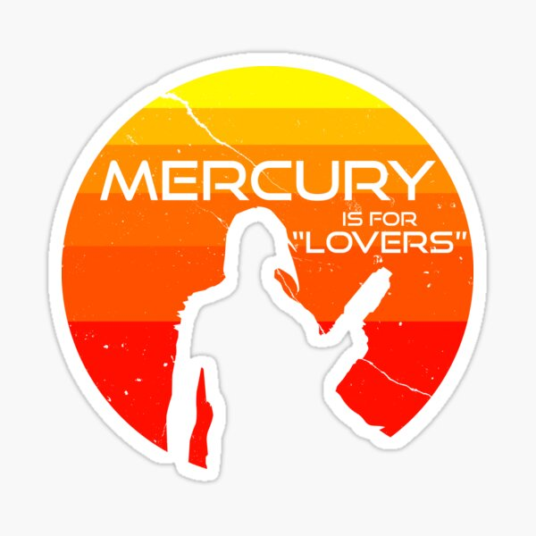 Mercury is for Lovers Sticker