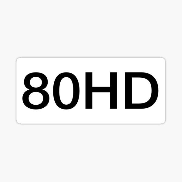 80HD ADHD Funny Pun Sticker  Sticker