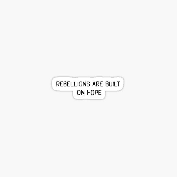 Rebellionen bauen auf Hoffnung auf Sticker