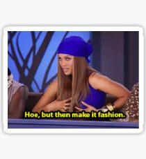 Hoe But Fashion Sticker