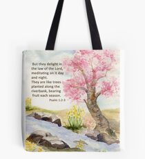 Growth, Psalm 1:2-3    Tote Bag