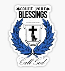 Call God - Count Your Blessings  Sticker