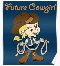 Cute Future Cowgirl Gifts Poster