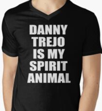 Danny Trejo Is My Spirit Animal Men's V-Neck T-Shirt