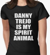 Danny Trejo Is My Spirit Animal Women's Fitted T-Shirt