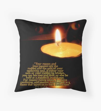 ATTEND TO YOUR PASSION Throw Pillow