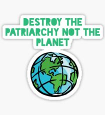 Destroy Patriarchy Sticker