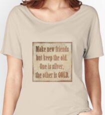 Make New Friends... Women's Relaxed Fit T-Shirt