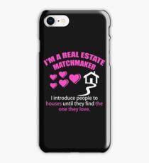 Real Estate Matchmaker iPhone Case/Skin