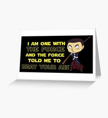 One With The Force (Stickers/Prints) Greeting Card