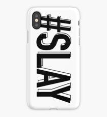 Slay (Black) iPhone Case/Skin