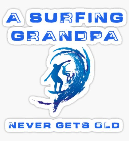 Surfing Grandpa Sticker
