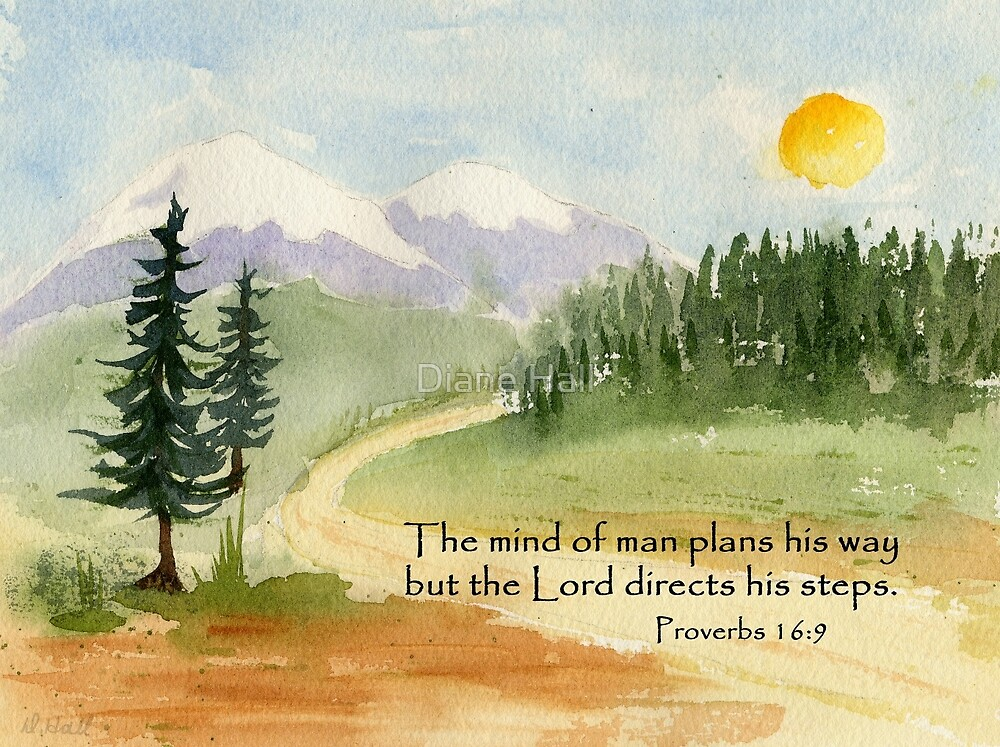 Guidance, Proverbs 16:9 by Diane Hall