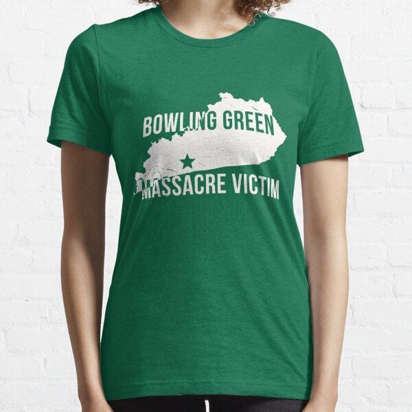 Bowling Green Massacre Victim Tee Shirt Essential T-Shirt