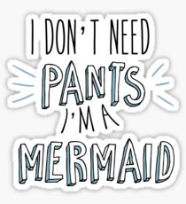 i'm a mermaid! Sticker