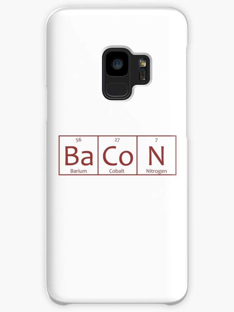 Bacon Chemical Symbols Cases Skins For Samsung Galaxy By The