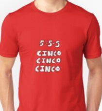 CINCO! CINCO! CINCO! T-Shirt