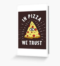 Pizza Illuminati Funny All Seeing Eye Food Humor slice  Greeting Card