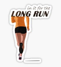 In it for the long run Sticker