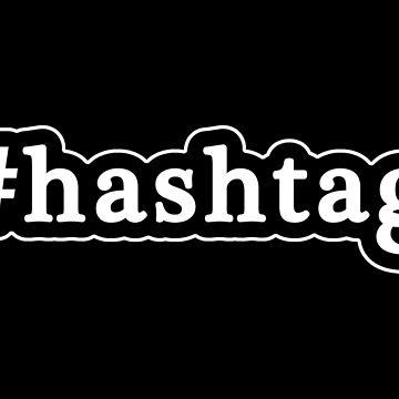 Hashtag - Hashtag - Blanco y negro de graphix