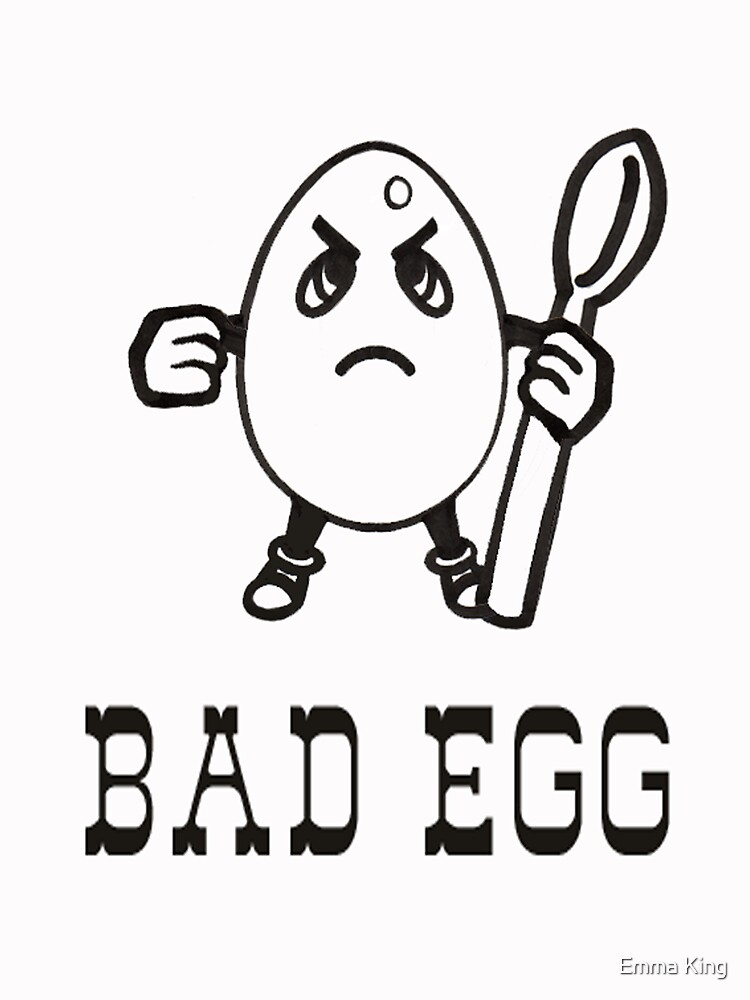 Bad Egg by ejking