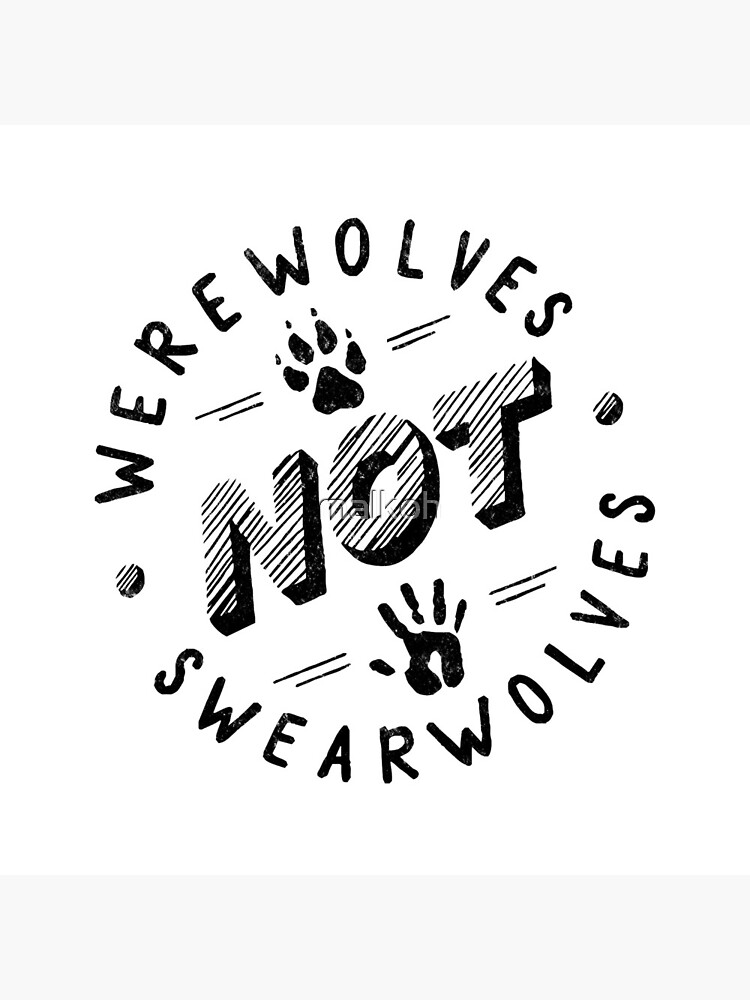Werewolves not Swearwolves by malkoh
