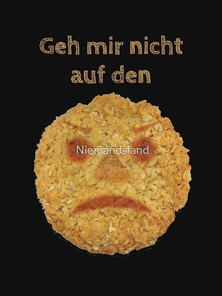 Geh mir nicht auf den Keks! von Niemandsland
