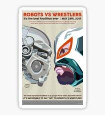 Robots vs. Wrestlers Sticker