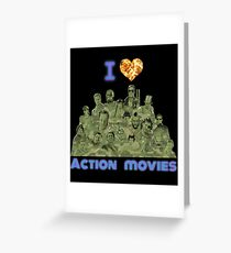 I love Action Movies Greeting Card